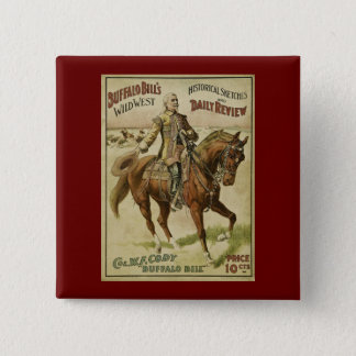 Buffalo Bill Wild West Daily Shows Pinback Button