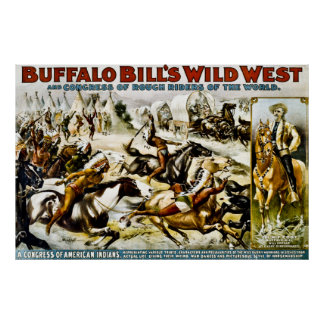 Buffalo Bill's Wild West - A Congress of Indians Poster