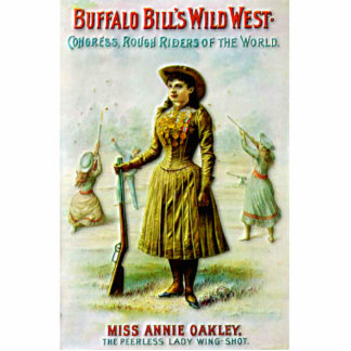 Buffalo Bill's Wild West Poster Annie Oakley Cutout