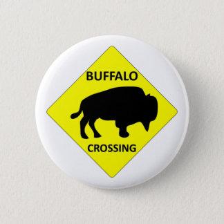 Buffalo Crossing sign Pinback Button