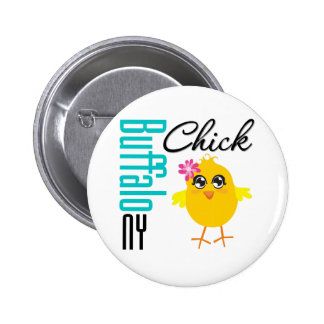 Buffalo NY Chick Pinback Buttons