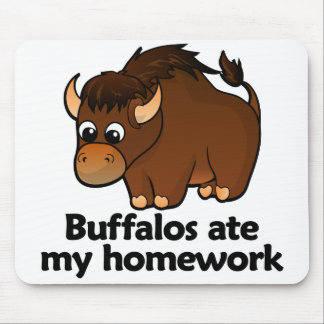 Buffalos ate my homework mouse pad
