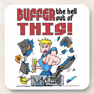 Buffer that! Computer Rage Beverage Coaster