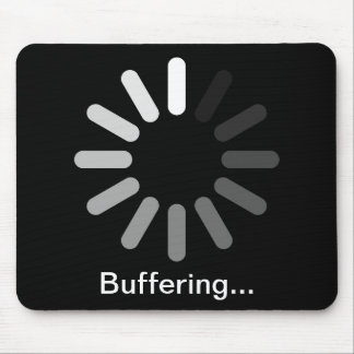 Buffering Mouspad (Custom Text) Mouse Pad