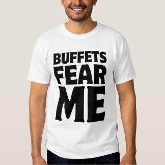 Buffets Fear Me T-Shirt