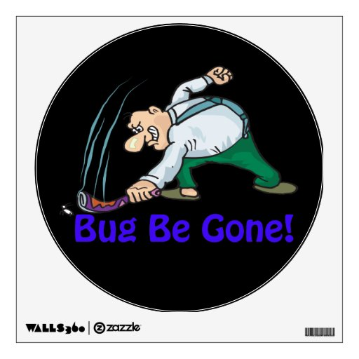 Bug Be Gone Wall Graphic