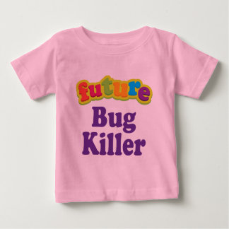 Bug Killer (Future) For Child Shirts