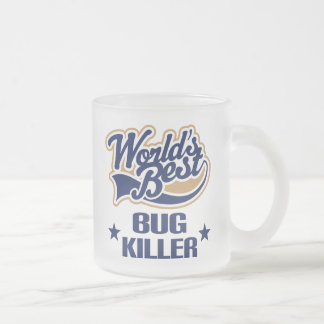 Bug Killer Gift (Worlds Best) Frosted Glass Coffee Mug