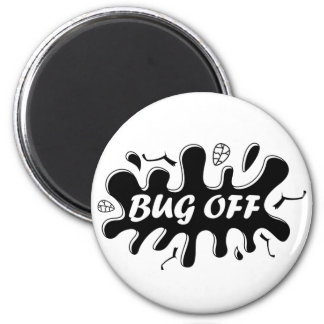 Bug Off 2 Inch Round Magnet