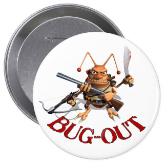 Bug-Out Cockroach 4 Inch Round Button