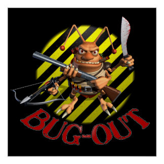 Bug Out Cockroach Poster