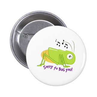 Bug You 2 Inch Round Button