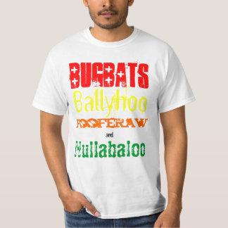 Bugbats Ballyhoo Fooferaw & Hullabaloo Holidaze T T-Shirt