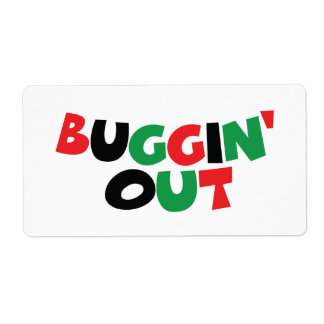 Buggin' Out Label