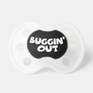 Buggin' Out Pacifier