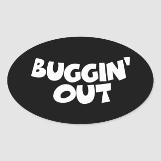 Buggin' Out Stickers