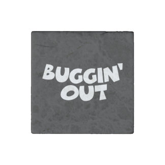 Buggin' Out Stone Magnet