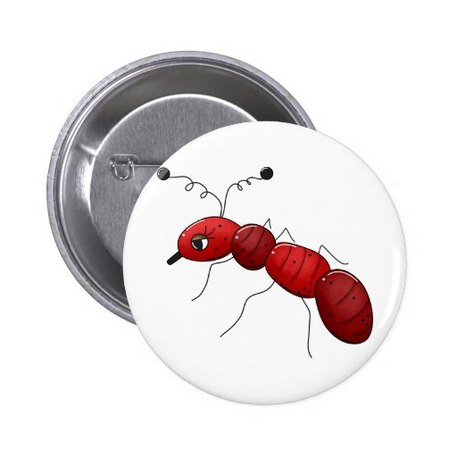 Buggin' You Again · Red Ant 2 Inch Round Button