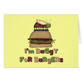 Buggy for Burgers Tshirts and Gifts Greeting Card