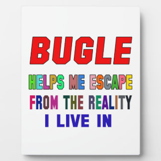 Bugle Helps Me Display Plaques