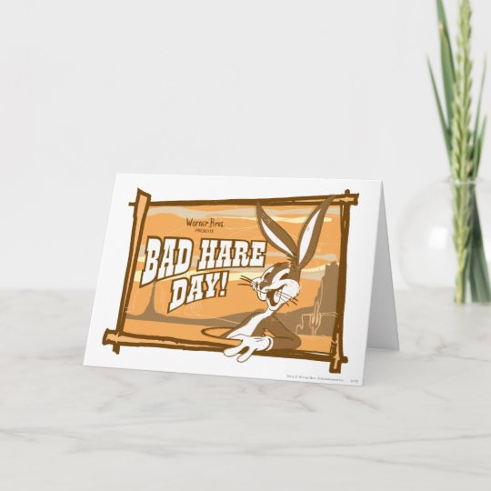 Bugs Bunny Bad Hare Day Card
