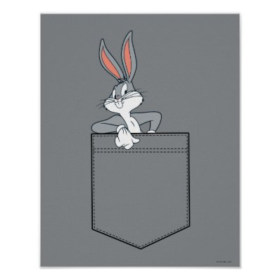 BUGS BUNNY? Hanging Out In Pocket Poster