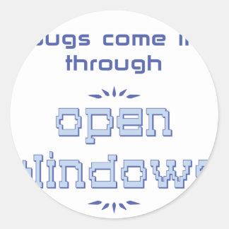 Bugs come in through open windows classic round sticker