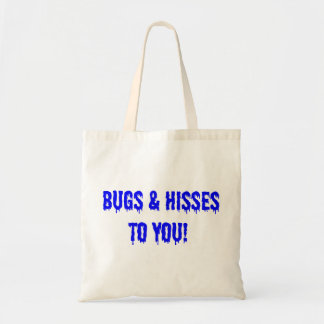 Bugs & Hisses to you! Tote Bag