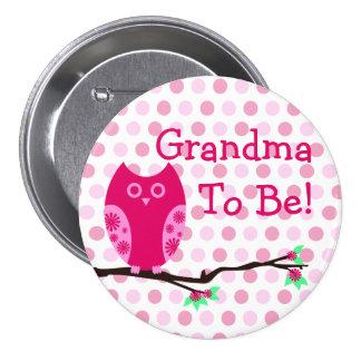 "Búho rosado ""abuela a ser"" botón de la fiesta de b"