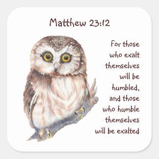 Búho sabio de la humildad del orgullo del 23:12 de pegatina cuadrada