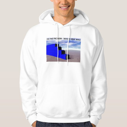 Build A Real Wall Hoodie