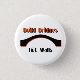 Build Bridges not Walls Protest Button