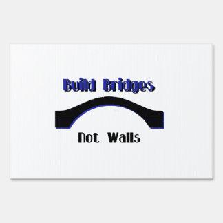 Build Bridges not Walls Protest  Yard Sign