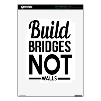 Build Bridges NOT Walls - USA Protest Immigrants Decal For The iPad 2