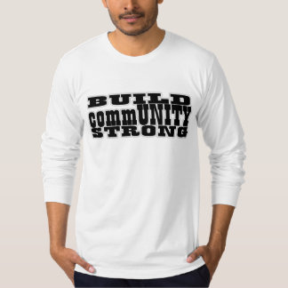 Build CommUNITY Strong T-Shirt