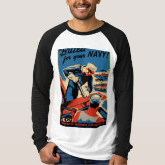 Build for your Navy! T-Shirt