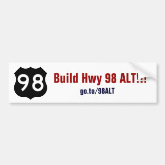 Build Hwy 98 ALT Bumper Sticker