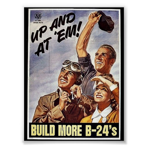 Build More B-24's Poster