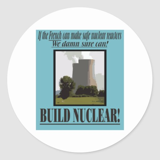 Build Nuclear Round Stickers