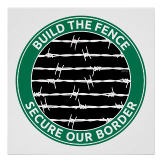 Build The Fence Print