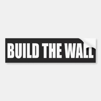 """BUILD THE WALL"" BUMPER STICKER"