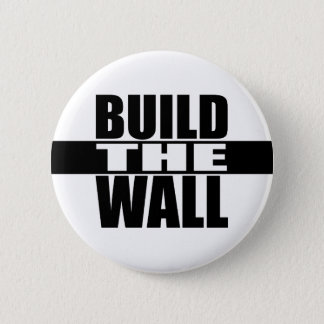 """""""BUILD THE WALL"""" BUTTON"""