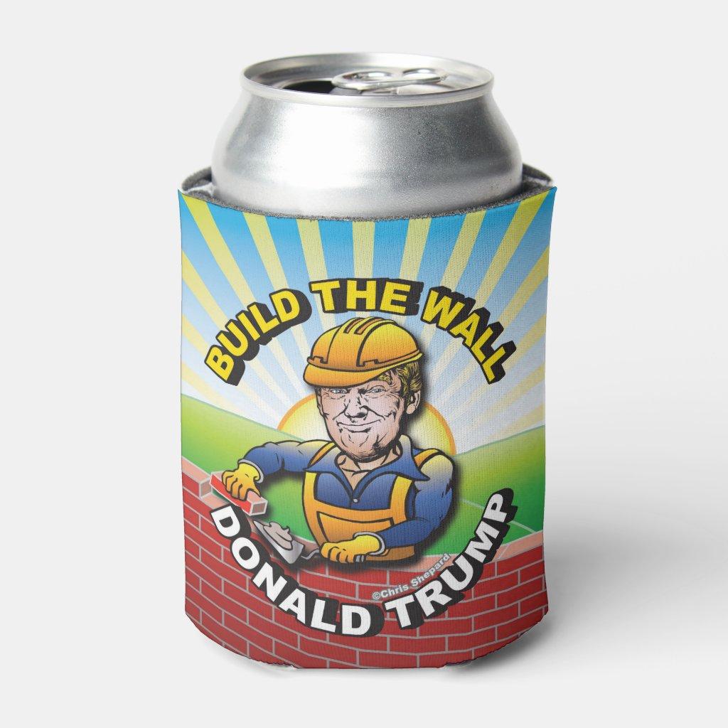 BUILD THE WALL DONALD TRUMP BRICK LAYER MASON USA CAN COOLER