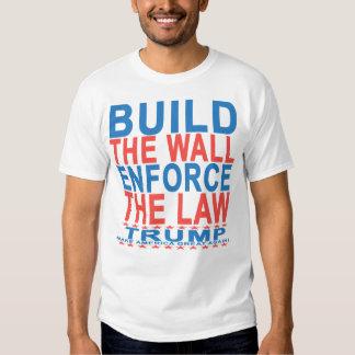 BUILD THE WALL ENFORCE THE LAW DONALD TRUMP PRESID TEE SHIRT