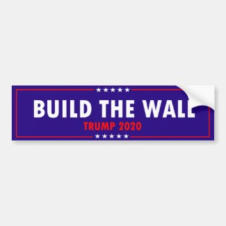Build The Wall Trump 2020 Bumper Sticker