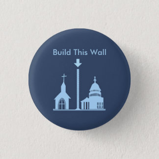 Build This Wall Pinback Button