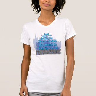 Build Your Castles In The Air Shirt