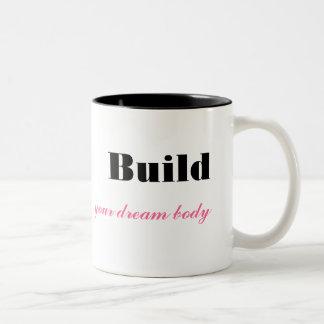 Build Your Dream Body Coffee Mug