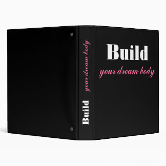 Build Your Dream Body Women's Workout Journal 3 Ring Binder