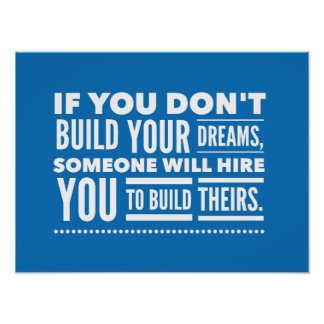 Build Your Dreams Poster